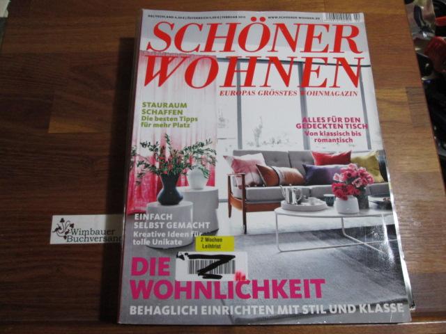 Schöner Wohnen - Europas grösstes Wohnmagazin.- Februar 2013 : Die neue Wohnlichkeit, alles für den gedeckten Tisch, Stauraum schaffen