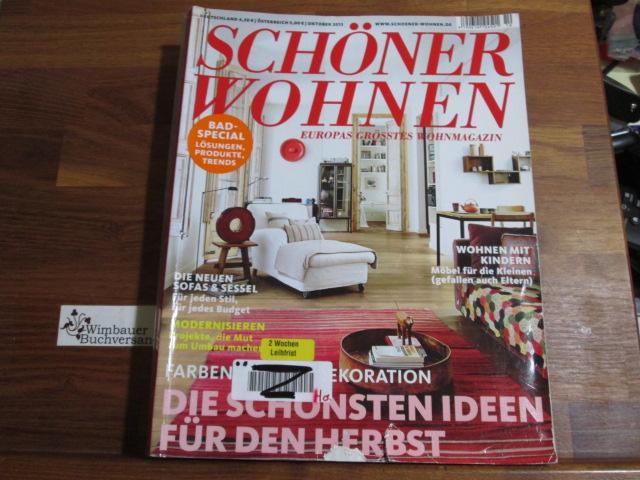Schöner Wohnen - Europas grösstes Wohnmagazin.- Oktober 2013 : Die schönsten Ideen für den Herbst