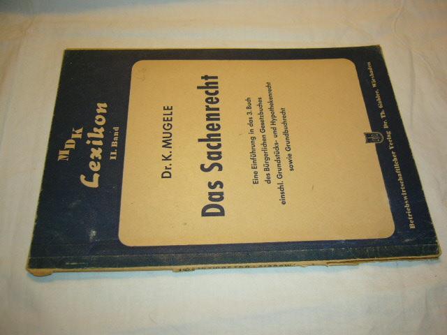 Sachenrecht. Eine Einführung in das 3. Buch des Bürgerlichen Gesetzbuches einschl. Grundstücks- und Hypothekenrecht sowie Grundbuchrecht
