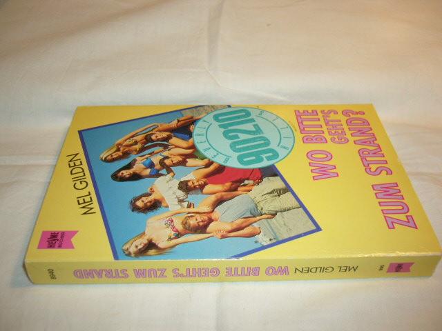 Gilden, Mel : Beverly Hills 90210. Wo bitte geht's zum Strand.