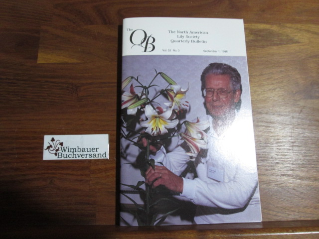 Quarterly Bulletin of THE NORTH AMERICAN LILY SOCIETY, Vol. 52, No 3, September 1, 1998