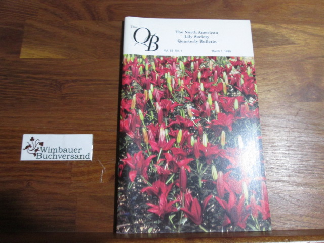 Quarterly Bulletin of THE NORTH AMERICAN LILY SOCIETY, Vol. 53, No1, March 1, 1999