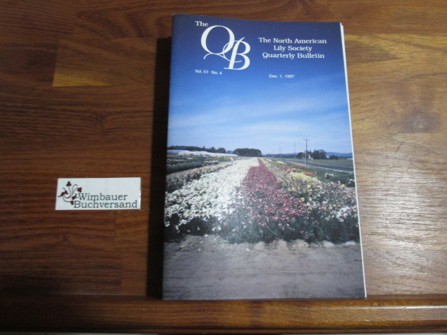 Quarterly Bulletin of THE NORTH AMERICAN LILY SOCIETY, Vol. 51, No 4, December 1, 1997