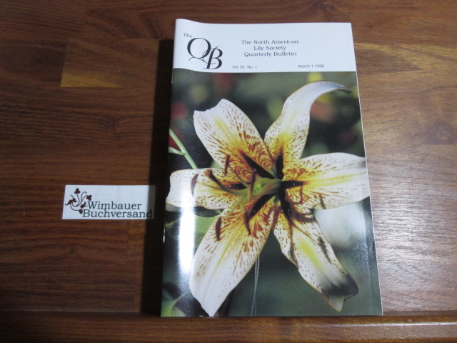 Quarterly Bulletin of THE NORTH AMERICAN LILY SOCIETY, Vol. 52, No 1, March 1, 1998