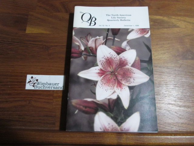 Quarterly Bulletin of THE NORTH AMERICAN LILY SOCIETY, Vol. 52, No 4, December 1, 1998
