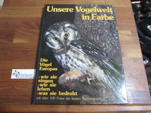Unsere Vogelwelt in Farbe - Die Vögel Europas