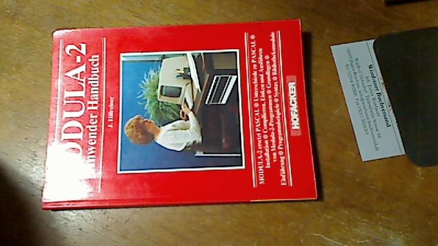 Modula 2 : Anwender Handbuch. J. Hillreiner 1. Aufl.