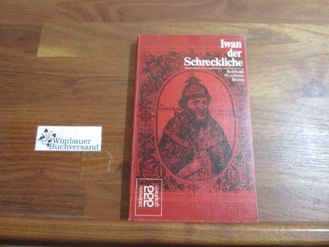 Iwan IV. der Schreckliche - Neumann-Hoditz, Reinhold