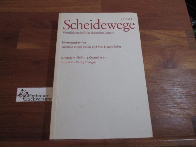 Scheidewege. Jahresschrift für skeptisches Denken. Jahrgang 7, Heft 3, 3., Quartal 1977