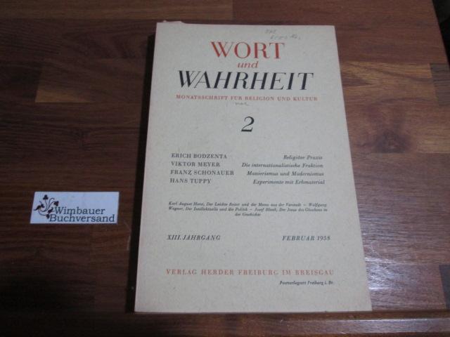 Mauer, Otto und Otto Schulmeister (Hrsg.) : Wort und Wahrheit. Monatsschrift für Religion und Kultur. 8. Jahrgang, Februar 1958, 2. Heft