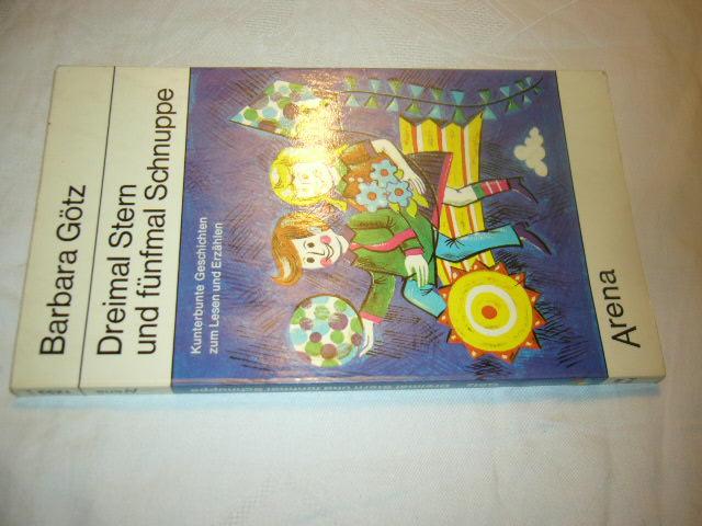 Dreimal Stern und fünfmal Schnuppe  1. Auflage - Götz, Barbara