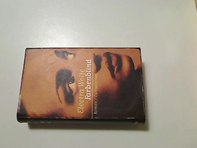Farbenblind : Roman. Aus dem Amerikan. von hristine Strüh 2. Aufl.