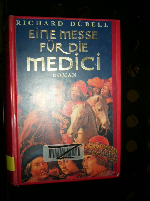 Dübell, Richard : Eine Messe für die Medici