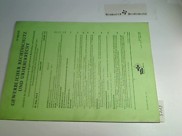 August 1979 : GRUR. Gewerblicher Rechtsschutz und Urheberrecht. Zeitschrift der deutschen Vereinigung für gewerblichen Rechtsschutz und Urheberrecht. 81. Jg., H.8