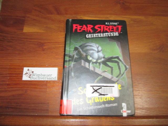 Roos, Stephen und Sabine (Übers.) Rahn : R. L. Stine's Fear-Street-Geisterstunde; Teil: Schulstunde des Grauens. [erzählt von]. Aus dem Amerikan. übers. von Sabine Rahn 1. Aufl.