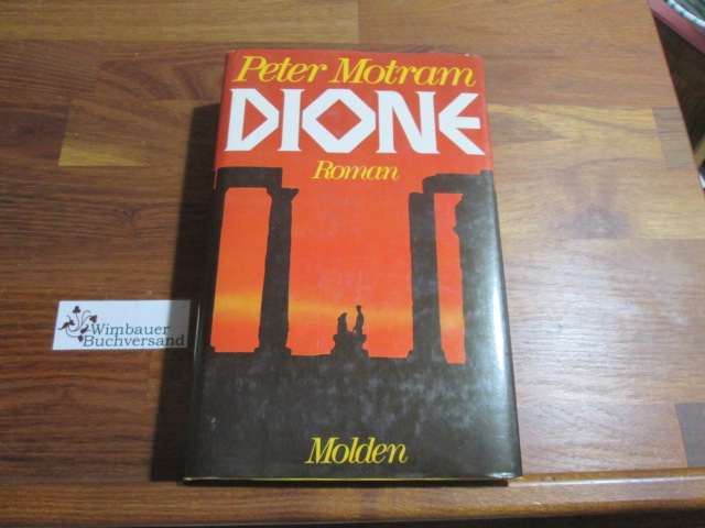 Dione : Roman. 1. - 30. Tsd.