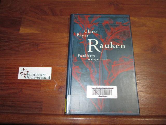 Rauken : Roman. 2. Aufl. .