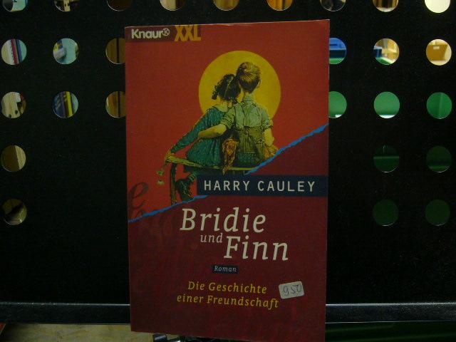 Cauley, Harry : Bridie und Finn : Die Geschichte einer Freundschaft [Grossdruck]