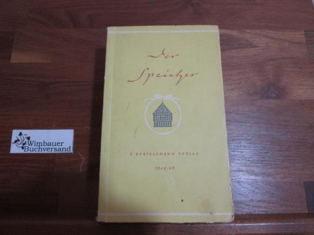 Der Speicher : kleines Lesebuch 1948/49