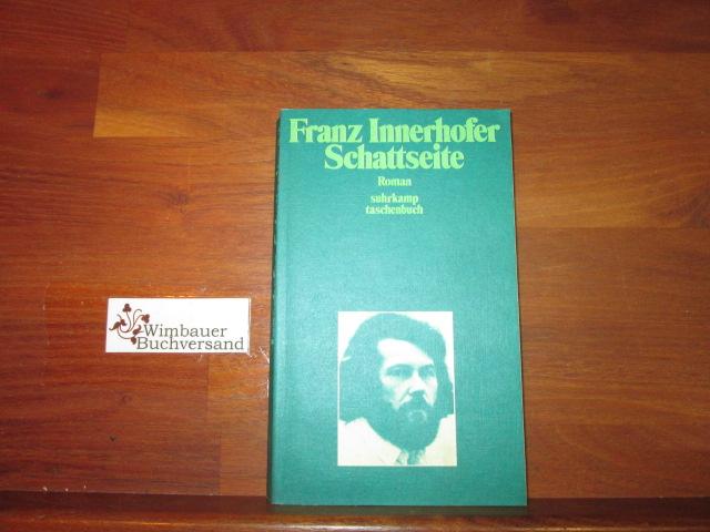 Schattseite : Roman. 1. Aufl.