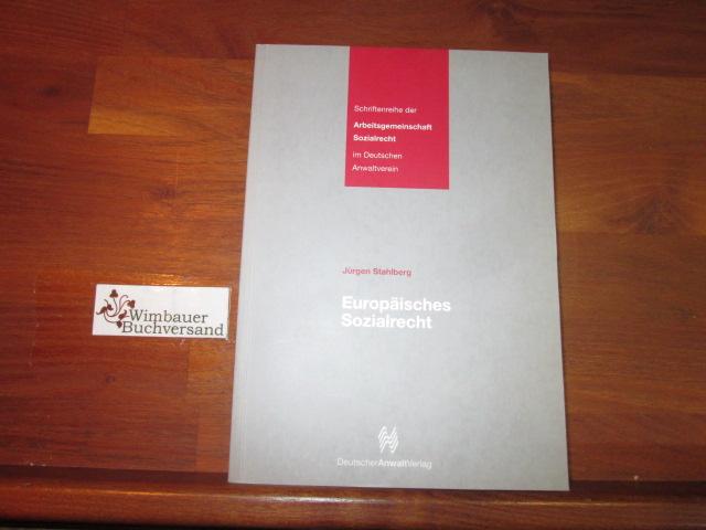 Europäisches Sozialrecht. von. [Arbeitsgemeinschaft Sozialrecht im DAV]