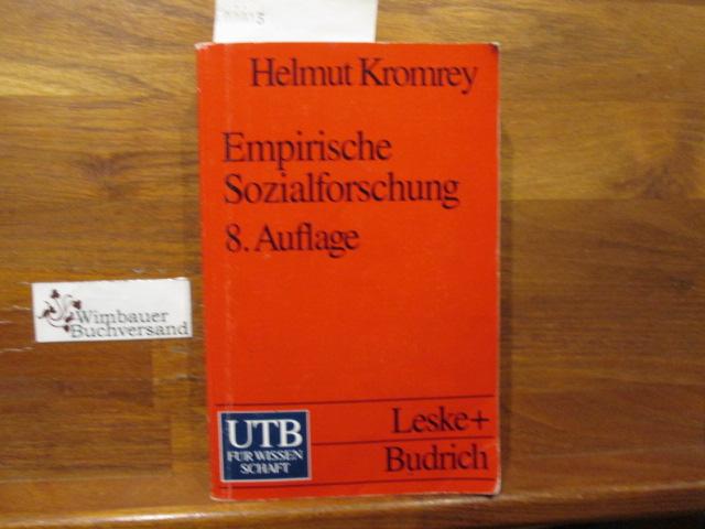 Empirische Sozialforschung : Modelle und Methoden der Datenerhebung und Datenauswertung. 8., durchgreifend überarb. und erw. Aufl.