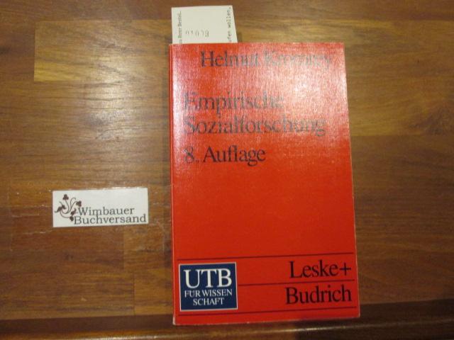 Empirische Sozialforschung : Modelle und Methoden der Datenerhebung und Datenauswertung. 8., durchgreifend überarbeitete und erweiterte Aufl.