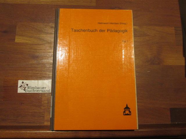 Taschenbuch der Pädagogik Band 1 2., neubearb. Aufl.