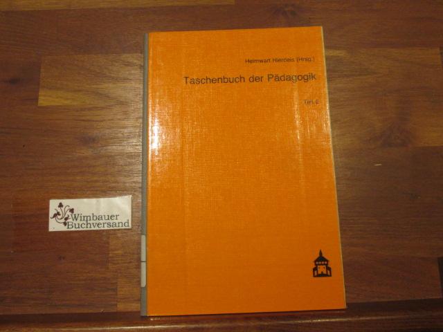 Taschenbuch der Pädagogik Band 2 2., neubearb. Aufl.