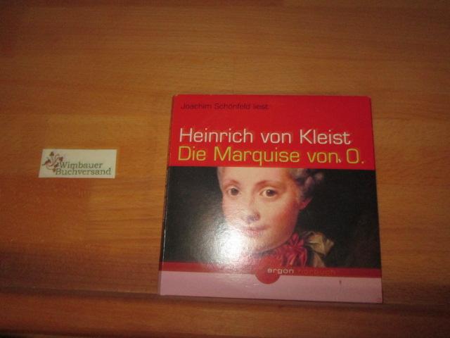 Joachim Schönfeld liest Heinrich von Kleist, Die Marquise von O. Regie: Dirk Schwibbert / Argon-Hörbuch