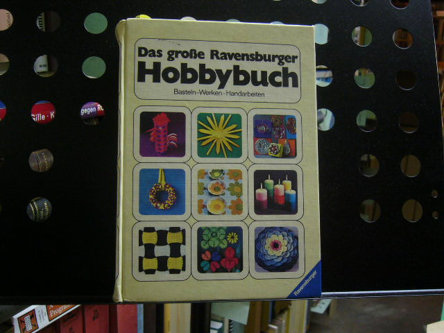 Das große Ravensburger Hobbybuch 10. Auflage