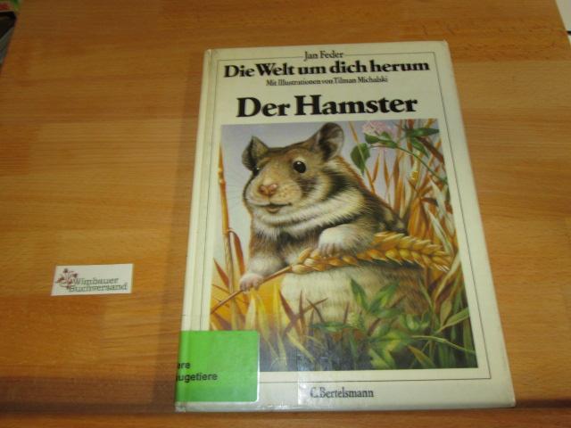 Die Welt um dich herum; Teil: 4., Der Hamster