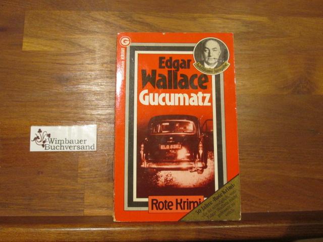 Gucumatz : Kriminalroman = The feathered serpent. [Aus d. Engl. übertr. von Ravi Ravendro] / Rote Krimi ; 248; Ein Goldmann-Taschenbuch Genehmigte Taschenbuchausg., 11. Aufl.