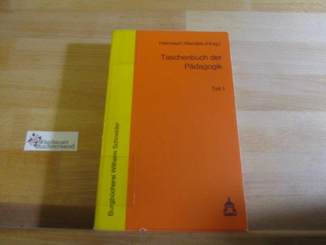 Taschenbuch der Pädagogik. Teil 1: Altsprachlicher Unterricht - Jugendarbeit