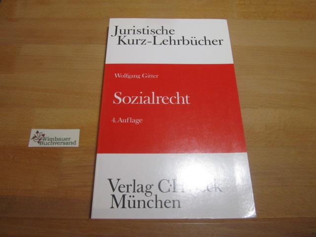 Sozialrecht : ein Studienbuch. von / Juristische Kurz-Lehrbücher 4., neubearb. Aufl.