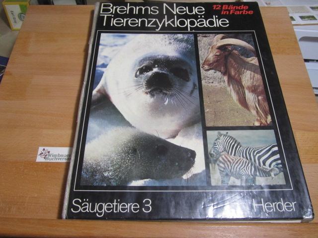 Brehms neue Tierenzyklopädie; Teil: Bd. 3., Säugetiere : 3.