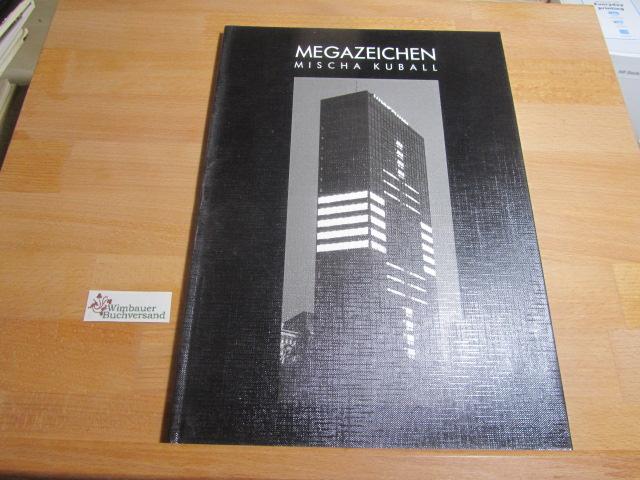 Mischa Kuball. Megazeichen