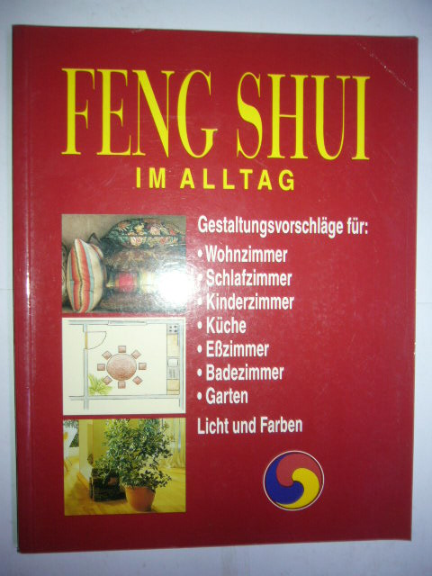 Feng Shui im Alltag