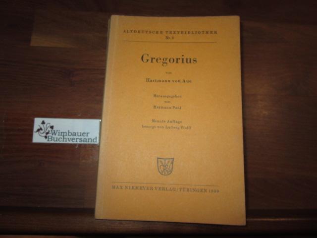 Gregorius. Hartmann von Aue. Hrsg. von Hermann Paul. Besorgt von Ludwig Wolff / Altdeutsche Textbibliothek ; Nr. 2 9. Aufl.