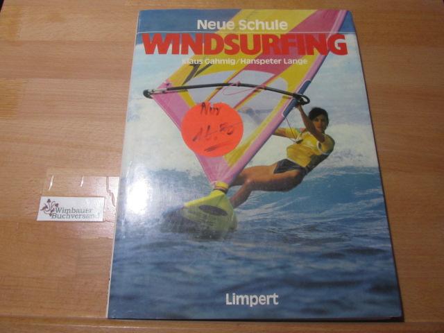 Windsurfing. ; Hanspeter Lange / Neue Schule 1. Aufl.