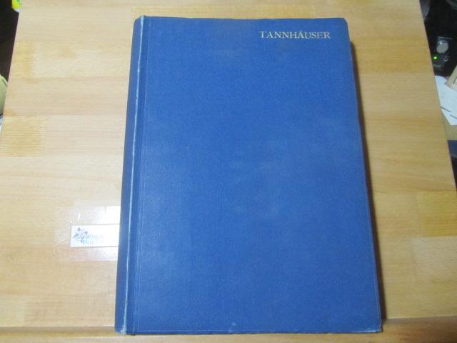 Wagner, Richard : Tannhäuser und der Sängerkreig auf Wartburg: Vollständiger Klavier-Auszug mit deutschem Text (Gustav F. Kogel)