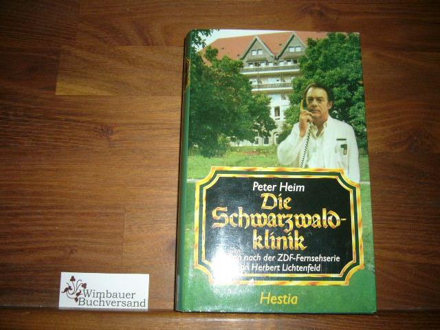Die Schwarzwaldklinik 5. Aufl.