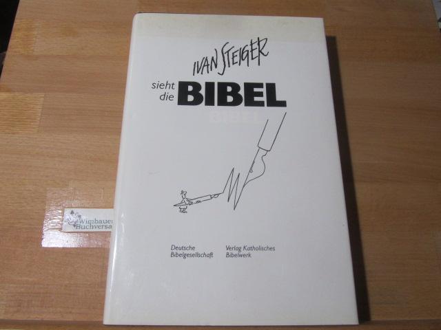 Ivan Steiger sieht die Bibel. [Ivan Steiger]