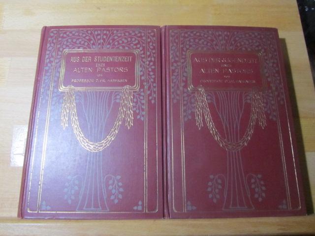 Aus dem Studentenzeit eines alten Pastors. Und: Aus dem Jugendzeit eines alten Pastors. 1.bzw. 2. Auflage