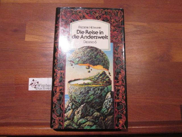 Hetmann, Frederik (Hrsg.) : Die Reise in die Anderswelt : Feengeschichten u. Feenglaube in Irland. Frederik Hetmann. Mit Ill. von Tilman Michalski 1. Aufl.