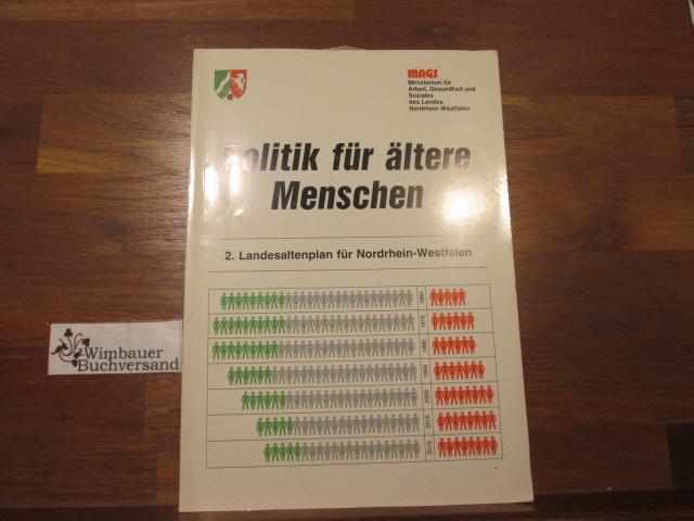 Politik für ältere Menschen : 2. Landesaltenpland für Nordrhein-Westfalen