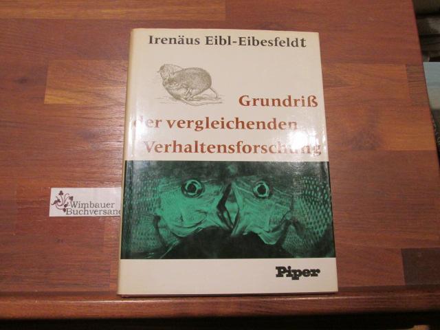 Grundriss der vergleichenden Verhaltensforschung : Ethologie. 4. Aufl., 16. - 20. Tsd.
