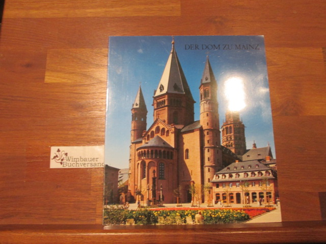 Der Dom zu Mainz : e. Handbuch. ; Wilhelm Jung 3. Aufl.