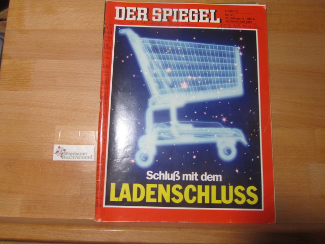 Der Spiegel. 14.12.1987 Nr. 51. Das deutsche Nachrichtenmagazin. Schluß mit dem Ladenschluß