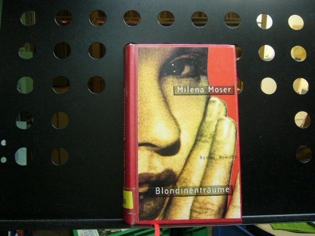 Blondinenträume 1. Auflage